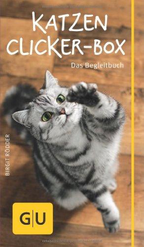Katzen-Clicker-Box: Plus Clicker für  sofortigen Spielspaß (GU Tier-Box)