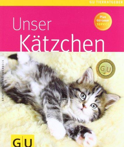 Kätzchen, Unser (GU Tierratgeber)