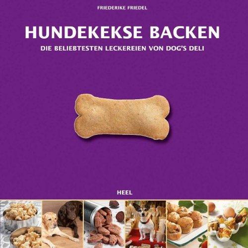 Hundekekse backen – Das Set: Buch mit drei Ausstechformen und Leckerchensäckchen in Geschenkbox (Buch plus)