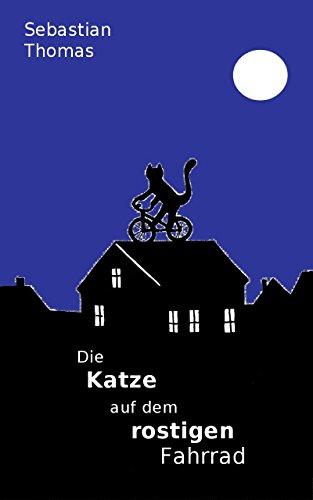 Die Katze auf dem rostigen Fahrrad (Arenda 1)