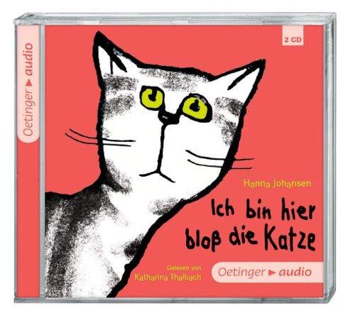 Ich bin hier bloß die Katze (2 CD): Ungekürzte Lesung