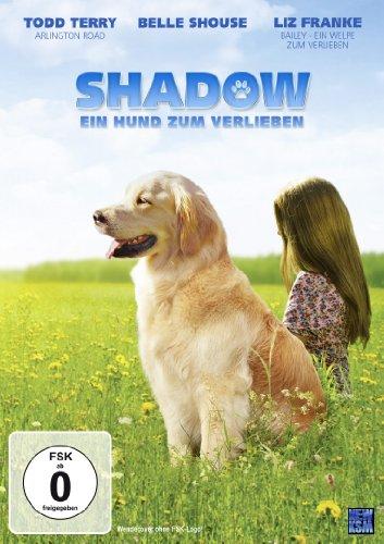 Shadow – Ein Hund zum Verlieben